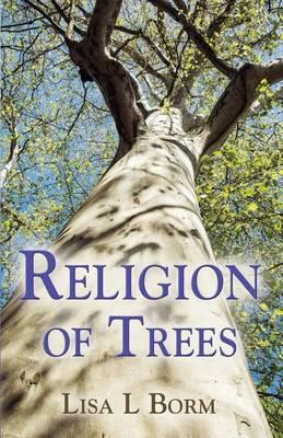 Religion of Trees (Paperback)