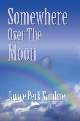 Somewhere Over the Moon (Paperback)