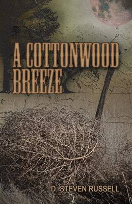 A Cottonwood Breeze (Paperback)