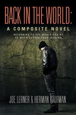 Back in the World: A Composite Novel (Paperback)