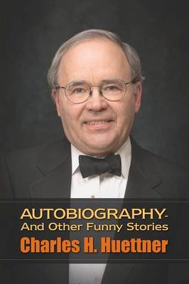 Autobiography - And Other Funny Stories (Paperback)