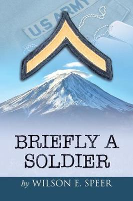 Briefly a Soldier (Paperback)