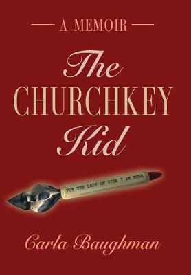 The Churchkey Kid (Hardback)