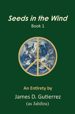 Seeds in the Wind - Book 1 (Paperback)