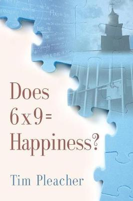 Does 6 X 9 = Happiness? (Paperback)
