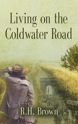 Living on the Coldwater Road (Paperback)