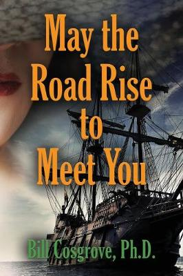 May the Road Rise to Meet You (Paperback)