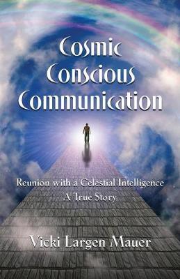 Cosmic Conscious Communication (Paperback)