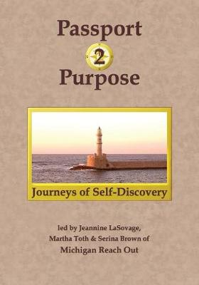 Passport 2 Purpose: Journeys of Self-Discovery (Paperback)