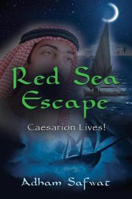 Red Sea Escape: Caesarion Lives! (Paperback)