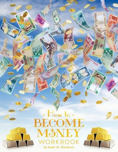 How to Become Money Workbook (Paperback)