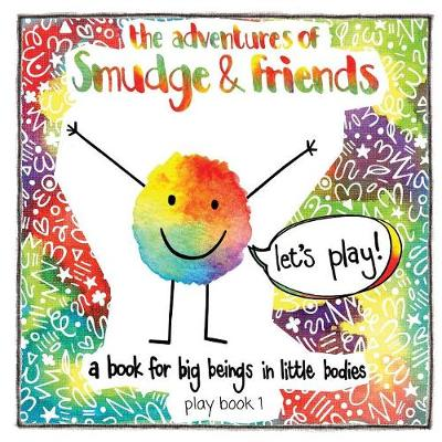 The Adventures of Smudge & Friends (Paperback)