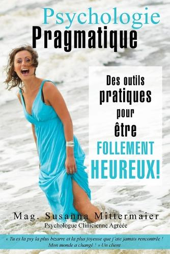 Psychologie Pragmatique - French (Paperback)