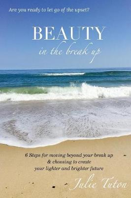 Beauty in the Breakup (Paperback)