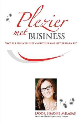 Plezier Met Business - Joy of Business Dutch (Paperback)