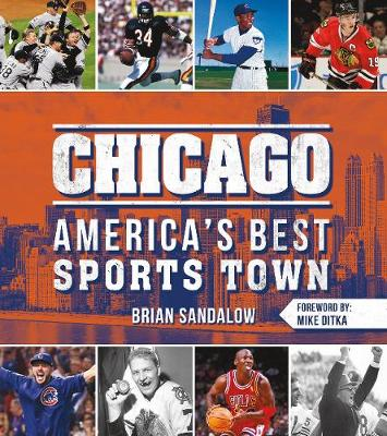 Chicago: America's Best Sports Town (Paperback)