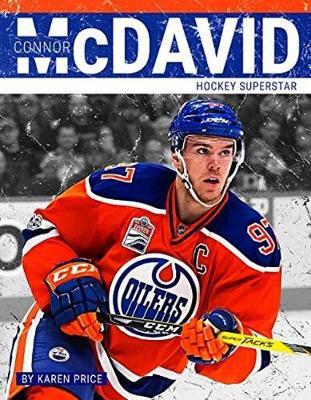 Connor McDavid: Hockey Superstar (Hardback)