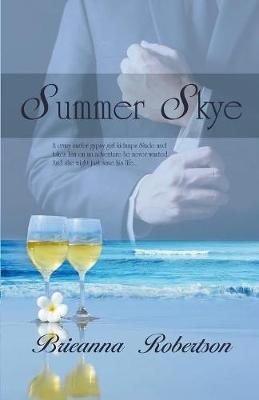 Summer Skye: Wanderlust Series Book 1 (Paperback)