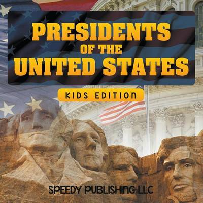 Presidents of the United States (Kids Edition) (Paperback)