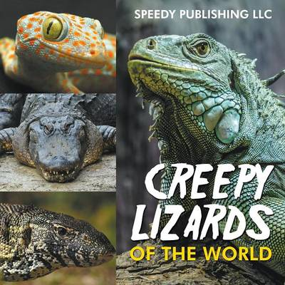 Creepy Lizards of the World (Paperback)