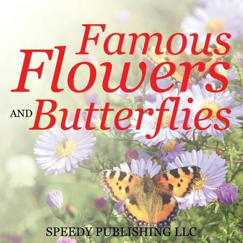 Famous Flowers and Butterflies (Paperback)