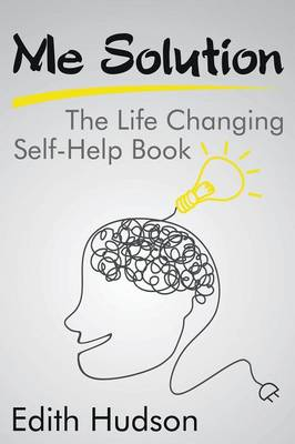 Me Solution: The Life Changing Self-Help Book (Paperback)