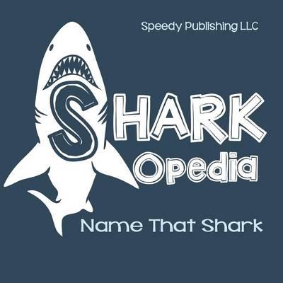Shark-Opedia Name That Shark (Paperback)