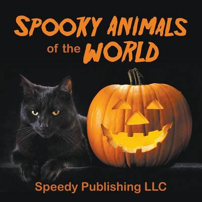 Spooky Animals of the World (Paperback)