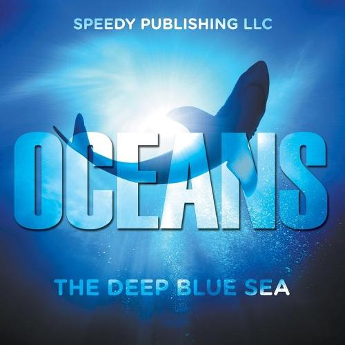 Oceans - The Deep Blue Sea (Paperback)