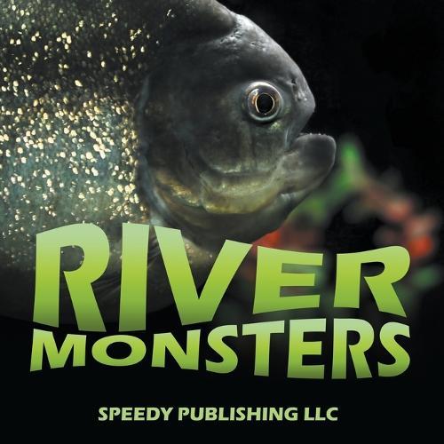 River Monsters (Paperback)