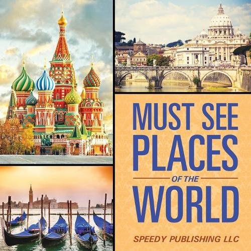 Must See Places of the World (Paperback)