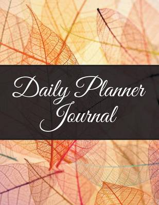 Daily Planner Journal (Paperback)