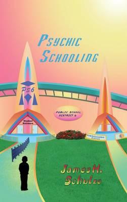Psychic Schooling: Ps6 (Hardback)