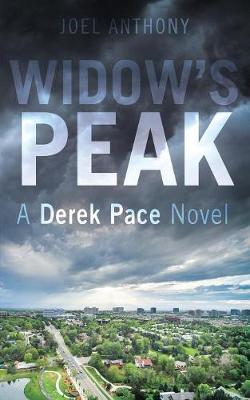 Widow's Peak: A Derek Pace Novel (Paperback)