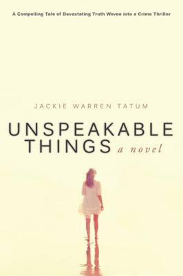 Unspeakable Things (Paperback)