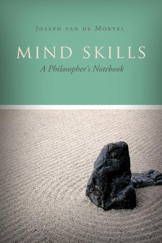 Mind Skills: A Philosopher's Notebook (Paperback)