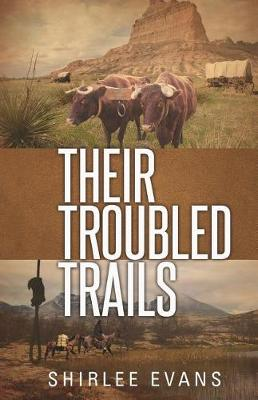 Their Troubled Trails (Paperback)