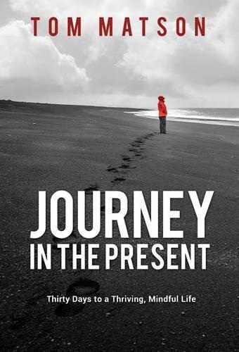 Journey in the Present (Hardback)