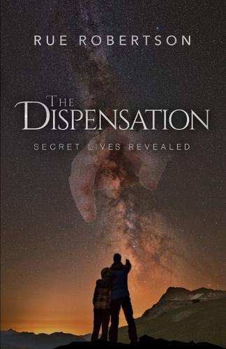 The Dispensation: Secret Lives Revealed (Paperback)