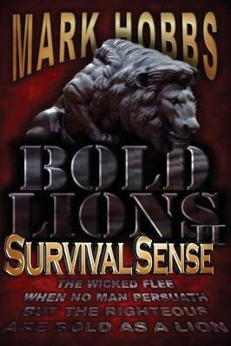Bold Lions Survival Sense (Paperback)