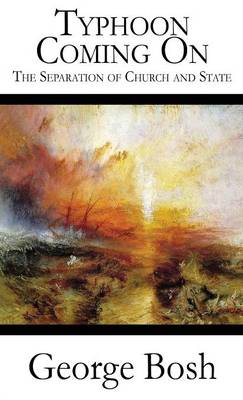 Typhoon Coming on: The Separation of Church and State (Literary Pocket Edition) (Paperback)