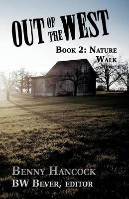 Out of the West: Book 2: Nature Walk (Paperback)
