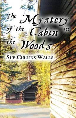 The Mystery of the Cabin in the Woods: An Introduction to the Federal Security Commission (Fsc) (Paperback)