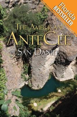 The American Antecee: (Florida Bestseller) (Paperback)