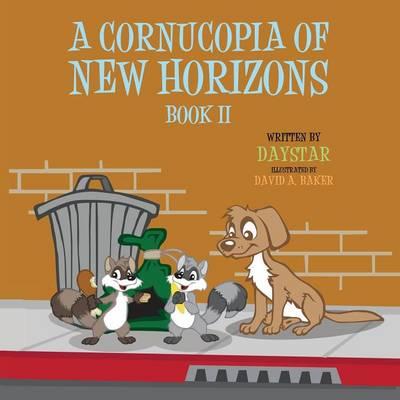 A Cornucopia of New Horizons: Book II (Paperback)