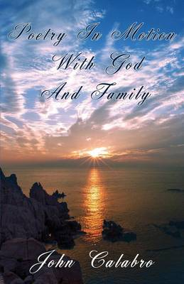 Poetry in Motion with God and Family (Paperback)
