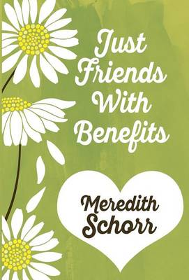Just Friends with Benefits (Hardback)