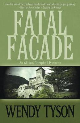 Fatal Facade - Allison Campbell Mystery 4 (Paperback)