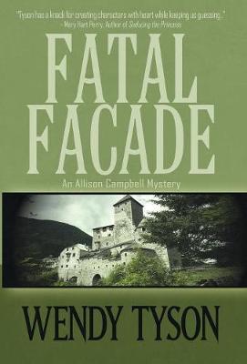 Fatal Fa�ade - Allison Campbell Mystery 4 (Hardback)