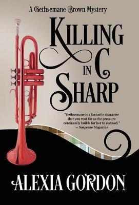 Killing in C Sharp - Gethsemane Brown Mystery 3 (Hardback)